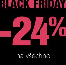 Black Friday 24 %!