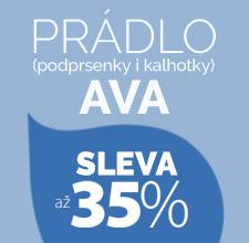 Prádlo AVA až 35 %.